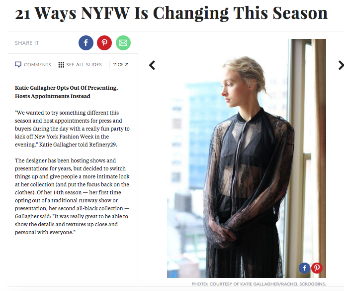 Refinery29 article on how NYFW has changed this season featuring katie gallagher
