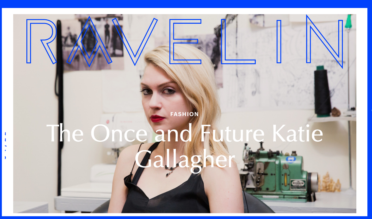 Ravelin Magazine featuring Katie Gallagher